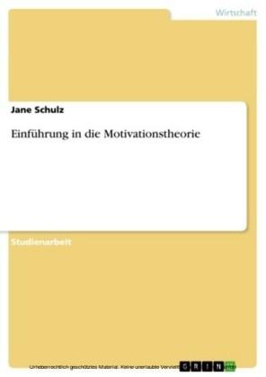 Einführung in die Motivationstheorie
