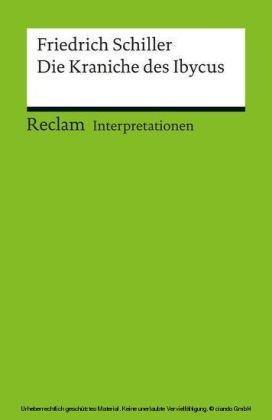 Interpretation. Friedrich Schiller: Die Kraniche des Ibycus