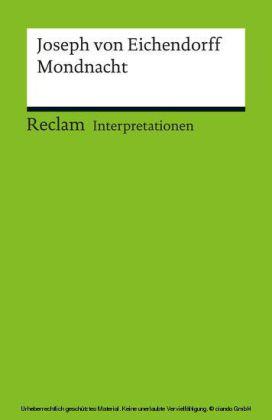 Interpretation. Joseph von Eichendorff: Mondnacht