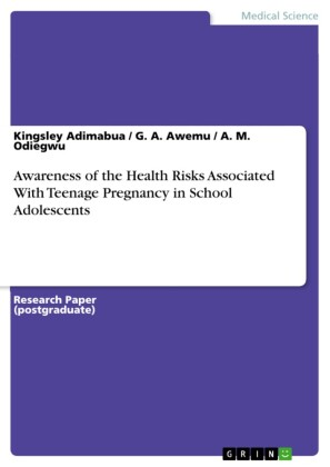 Awareness of the Health Risks Associated With Teenage Pregnancy in School Adolescents