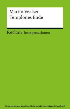 Interpretation. Martin Walser: Templones Ende