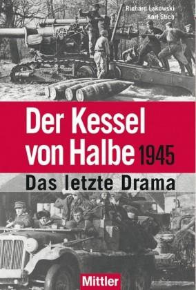 Der Kessel von Halbe 1945