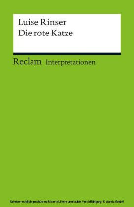 Interpretation. Luise Rinser: Die rote Katze