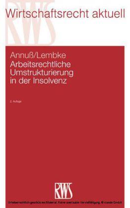 Arbeitsrechtliche Umstrukturierung in der Insolvenz