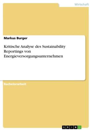 Kritische Analyse des Sustainability Reportings von Energieversorgungsunternehmen