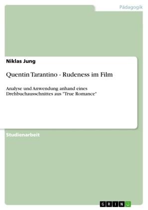 Quentin Tarantino - Rudeness im Film