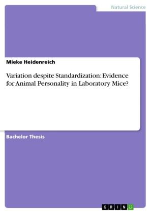 Variation despite Standardization: Evidence for Animal Personality in Laboratory Mice?