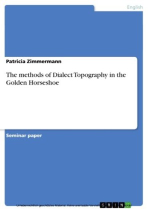 The methods of Dialect Topography in the Golden Horseshoe