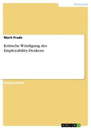 Kritische Würdigung des Employability-Denkens