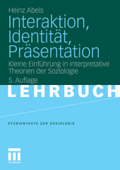 Interaktion, Identität, Präsentation
