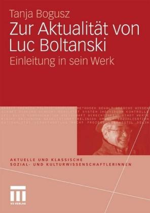 Zur Aktualität von Luc Boltanski