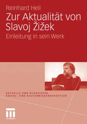 Zur Aktualität von Slavoj Zizek