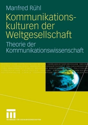 Kommunikationskulturen der Weltgesellschaft