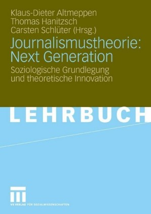 Journalismustheorie: Next Generation
