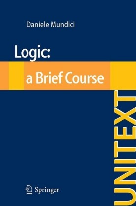 Logic: a Brief Course