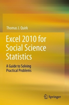 Excel 2010 for Social Science Statistics