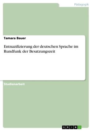 Entnazifizierung der deutschen Sprache im Rundfunk der Besatzungszeit