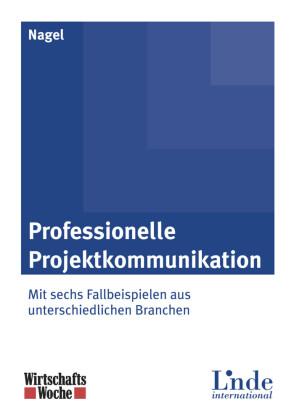 Professionelle Projektkommunikation