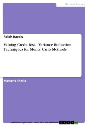 Valuing Credit Risk - Variance Reduction Techniques for Monte Carlo Methods