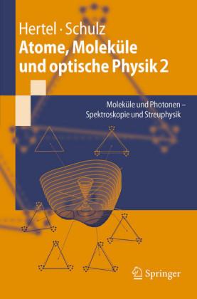 Atome, Moleküle und optische Physik 2