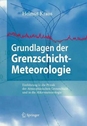 Grundlagen der Grenzschicht-Meteorologie