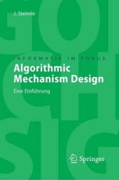 Algorithmic Mechanism Design