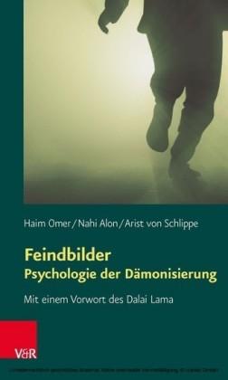 Feindbilder - Psychologie der Dämonisierung