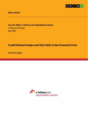 Credit Default Swaps and their Role in the Financial Crisis