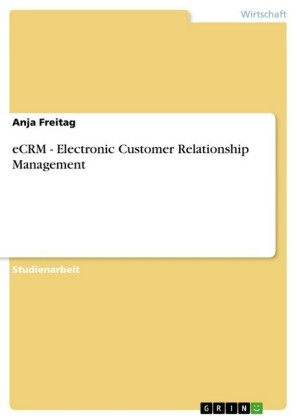 eCRM - Electronic Customer Relationship Management