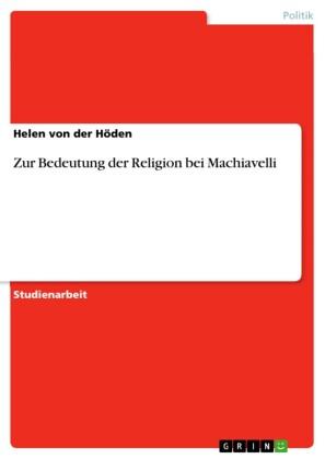 Zur Bedeutung der Religion bei Machiavelli