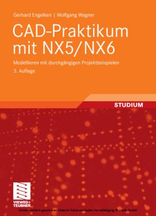 CAD-Praktikum mit NX5/NX6