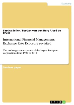 International Financial Management: Exchange Rate Exposure revisited