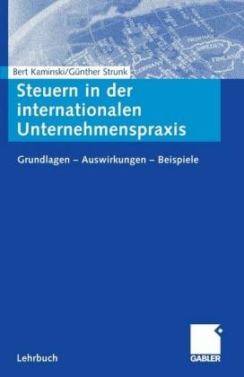 Steuern in der internationalen Unternehmenspraxis
