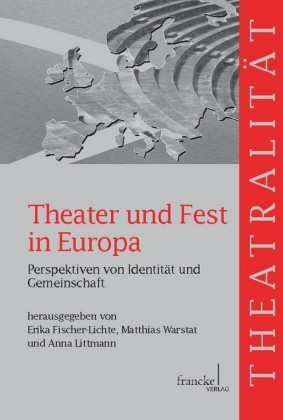Theater und Fest in Europa
