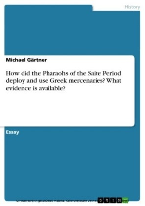 How did the Pharaohs of the Saite Period deploy and use Greek mercenaries? What evidence is available?