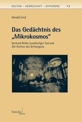 Das Gedächtnis des 'Mikrokosmos'