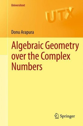 Algebraic Geometry over the Complex Numbers