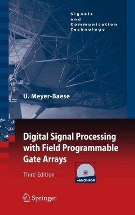 Digital Signal Processing with Field Programmable Gate Arrays