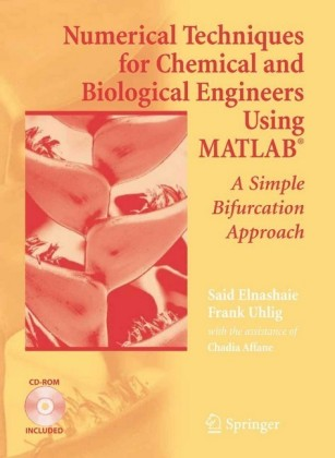 Numerical Techniques for Chemical and Biological Engineers Using MATLAB®