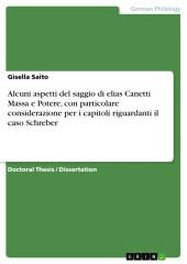 Alcuni aspetti del saggio di elias Canetti Massa e Potere, con particolare considerazione per i capitoli riguardanti il caso Schreber