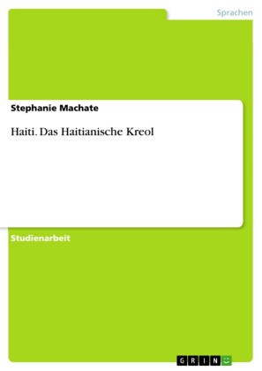 Haiti - Das Haitianische Kreol