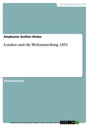 London und die Weltausstellung 1851