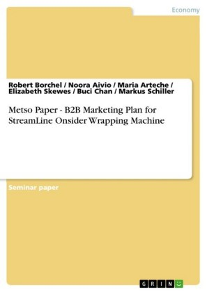 Metso Paper - B2B Marketing Plan for StreamLine Onsider Wrapping Machine