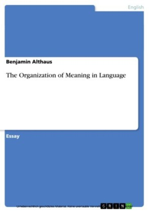 The Organization of Meaning in Language