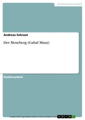 Der Moseberg (Gabal Musa)