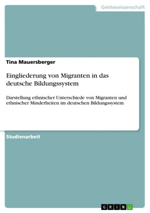 Eingliederung von Migranten in das deutsche Bildungssystem