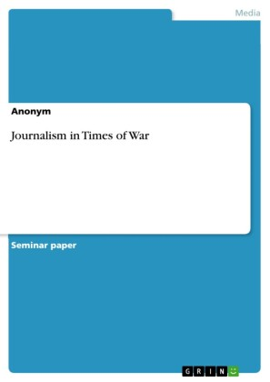 Journalism in Times of War