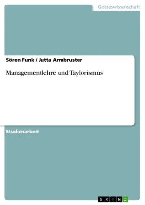 Managementlehre und Taylorismus