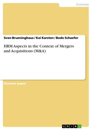 HRM Aspects in the Context of Mergers and Acquisitions (M&A)