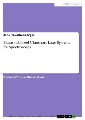 Phase-stabilized Ultrashort Laser Systems for Spectroscopy